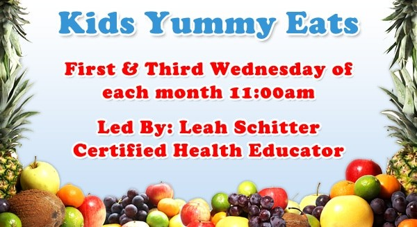 Come To Our Free Class, Kids Yummy Eats, Led By Leah Schitter A Certified Health Educator